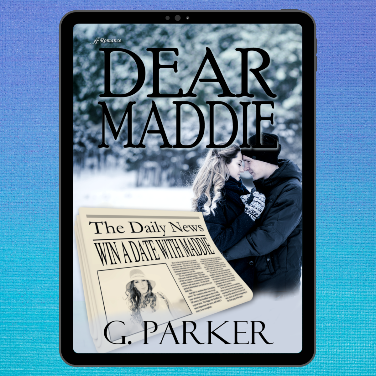 Cover Reveal – Dear Maddie by G.Parker